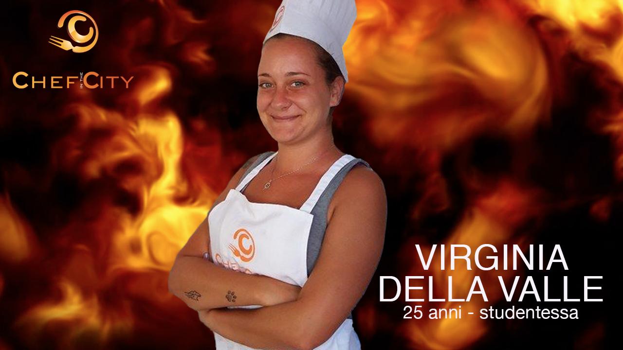 Virginia Della Valle è la prima iscritta della quarta edizione di Chef in the City
