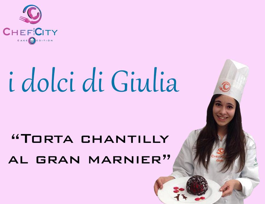 Torta Chantilly al Grand Marnier